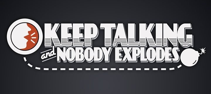 Keep Talking and Nobody Explodes